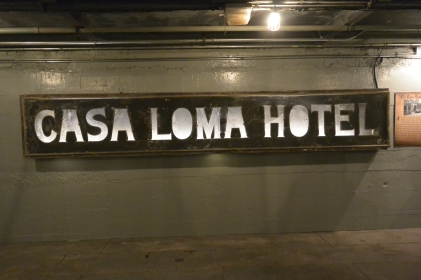 Casa Loma Hotel sign